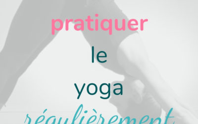 Se motiver pour faire du yoga régulièrement