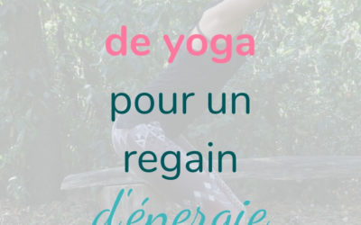 5 minutes de yoga… pour un regain d'énergie