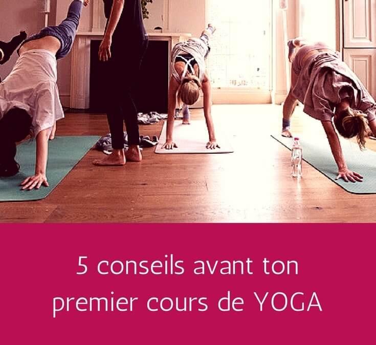 5 conseils avant de prendre ton premier cours de yoga!