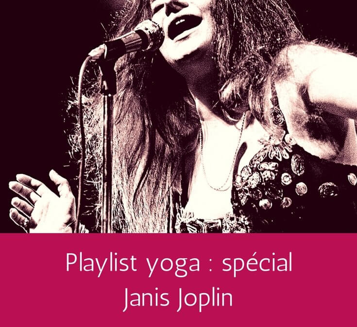 Playlist yoga : Janis Joplin